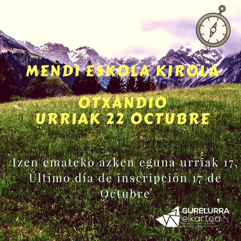 Zorrotzako Mendizaleak realizará el próximo 22 de Octubre su primera salida: Senderismo en Otxandio