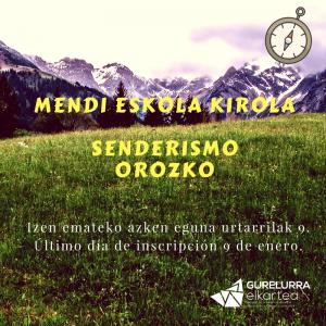 Zorrotzako Mendizaleak: Comenzamos el año con una salida por los senderos de Orozko el próximo domingo 14