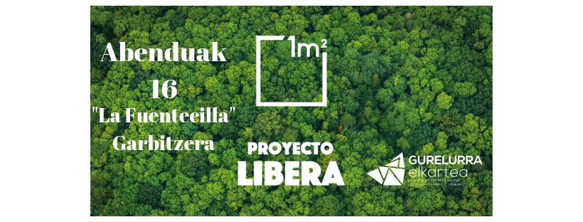 """Acabemos con la Basuraleza en """"La Fuentecilla"""",  limpiemos nuestros montes con el proyecto Libera"""